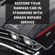 Restore Your Damage Car in Stanmore with Smash Repairs Service