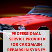 Professional Service Provider for Car Smash Repairs in Sydney