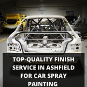 Top-Quality Finish Service in Ashfield for Car Spray Painting
