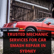 Trusted Mechanic Services for Car Smash Repair in Sydney