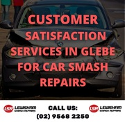 Customer Satisfaction Services in Glebe for Smash Repairs